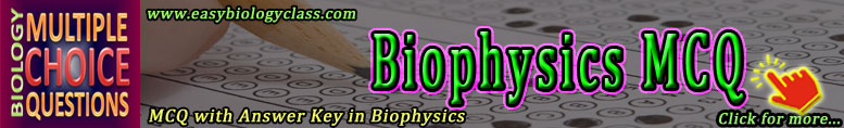 Biophysics Quizzes