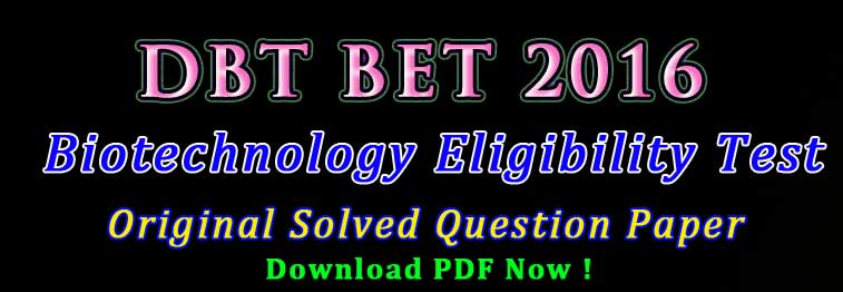 DBT BET JRF Previous Year Solved Question Papers Download PDF