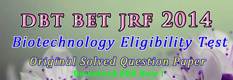 DBT BET JRF 2014 Question Paper PDF