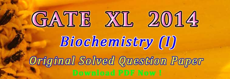 Biochemistry Questions in GATE Exam