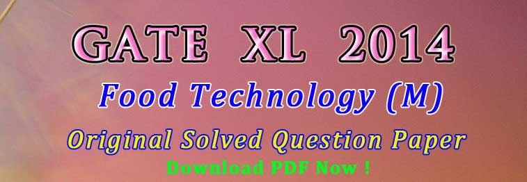 GATE Food Technology Previous Year Question papers