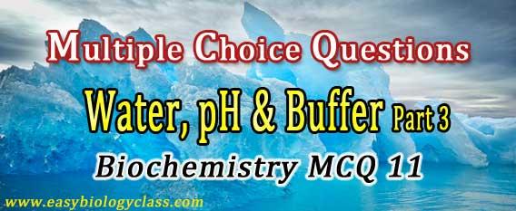 biochemistry MCQ Water Buffer