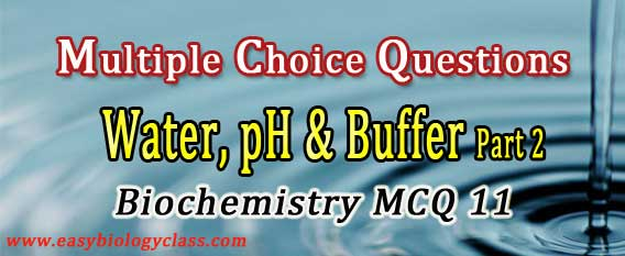 MCQ on Hydrogen Bond, pH Scale