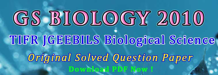 GS Biology 2010 Question Paper