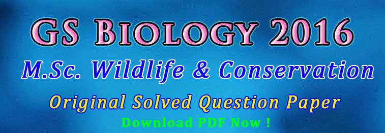 GS Biology Wildlife Conservation Question Paper