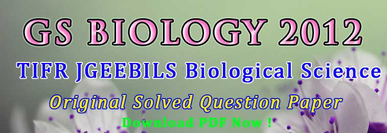 GS Biology 2012 Question Paper