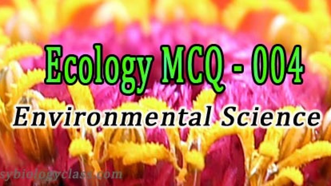 Ecology Quizzes: Practice Test Questions in MCQ | easybiologyclass