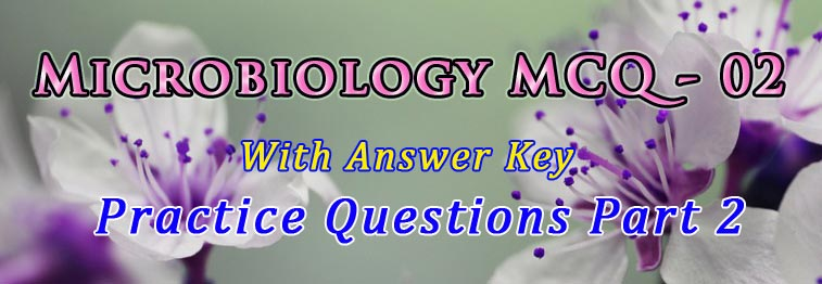 Microbiology MCQ 02 With Answer Key Easybiologyclass