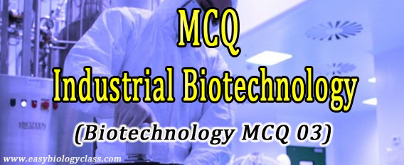 MCQ on Fermentation Technology