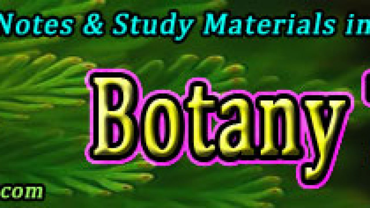 Free Online Botany Course & Lecture Notes | easybiologyclass