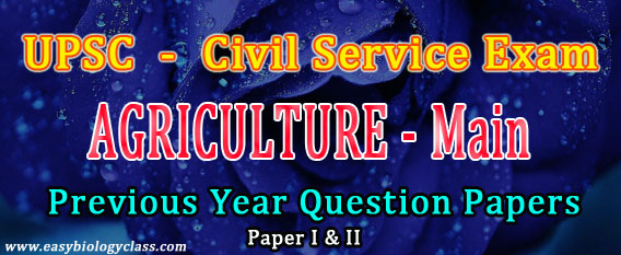 UPSC IAS Agriculture Question Papers