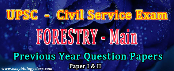 UPSC IAS Forestry Main Papers