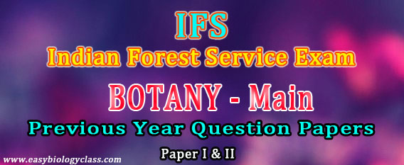 IFS Botany Previous Year Question Papers | easybiologyclass