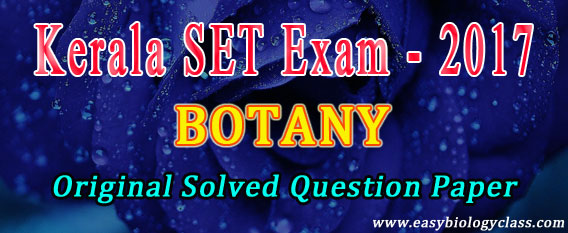 K SET Botany 2017 Answer Key