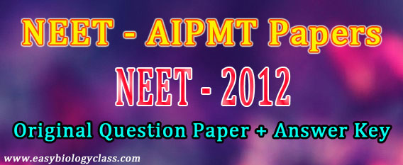 NEET 2012 Question Paper