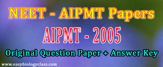 AIPMT 2005 Question Paper + Key