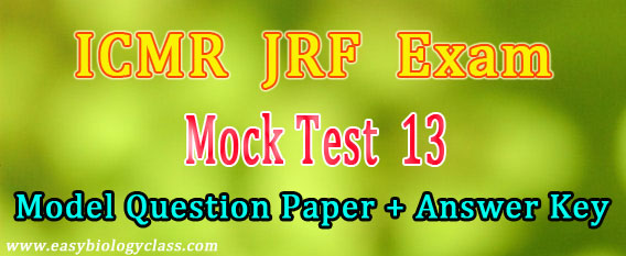 Life Science ICMR JRF Mock Test 13 (2019) | easybiologyclass